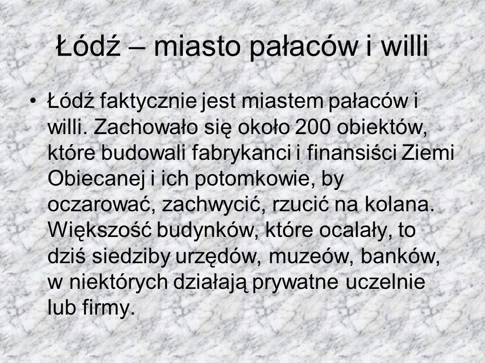 Łódź – miasto pałaców i willi