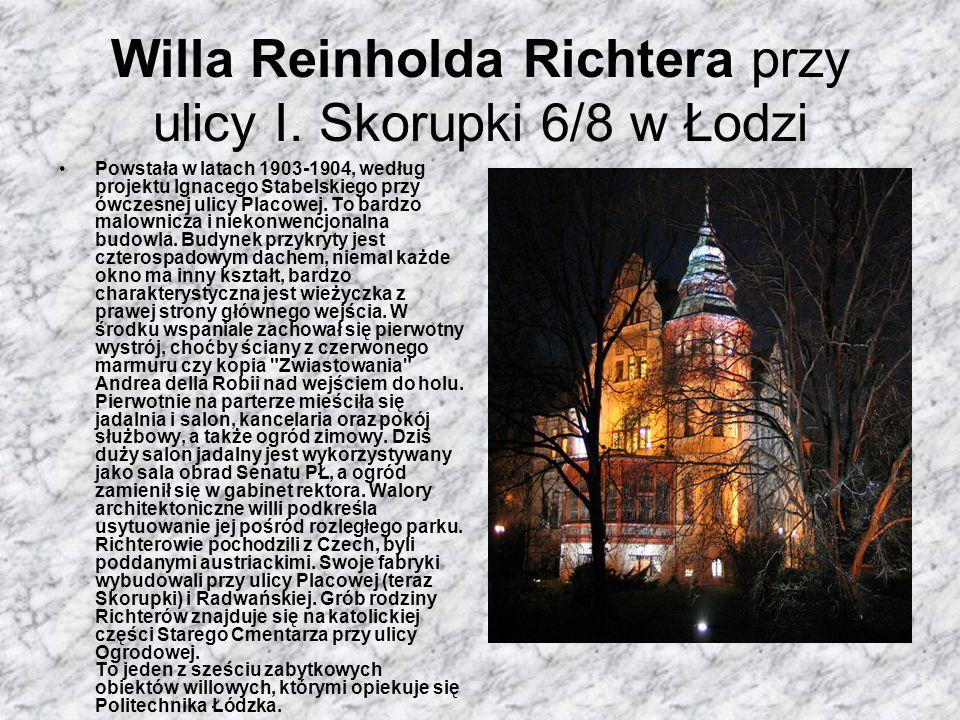 Willa Reinholda Richtera przy ulicy I. Skorupki 6/8 w Łodzi