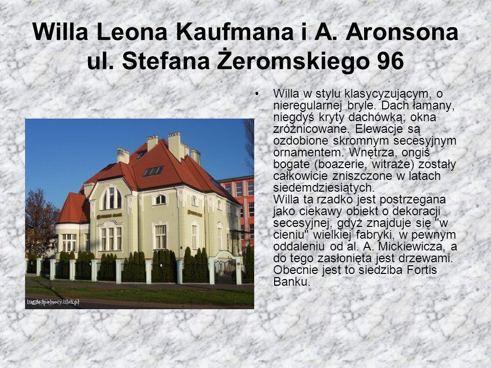Willa Leona Kaufmana i A. Aronsona ul. Stefana Żeromskiego 96