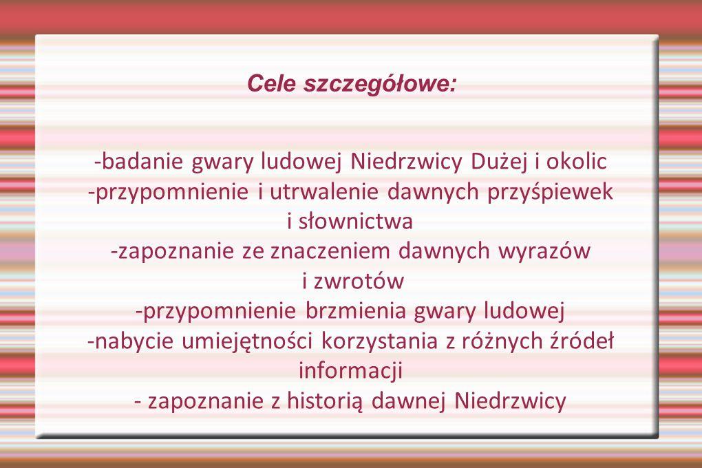 -badanie gwary ludowej Niedrzwicy Dużej i okolic