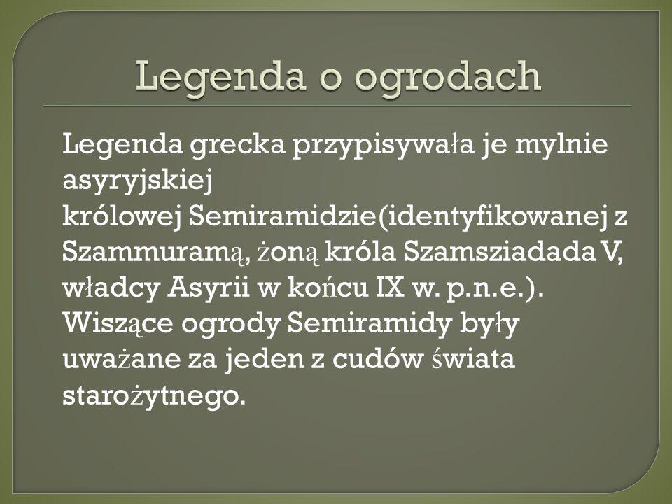 Legenda o ogrodach