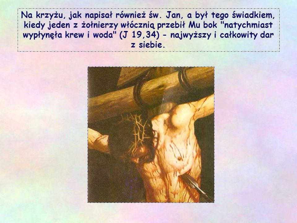 Na krzyżu, jak napisał również św