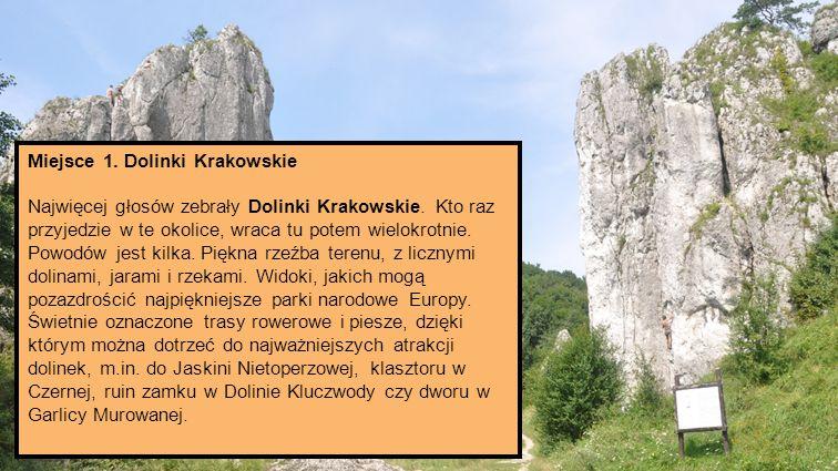Miejsce 1. Dolinki Krakowskie