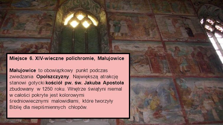 Miejsce 6. XIV-wieczne polichromie, Małujowice