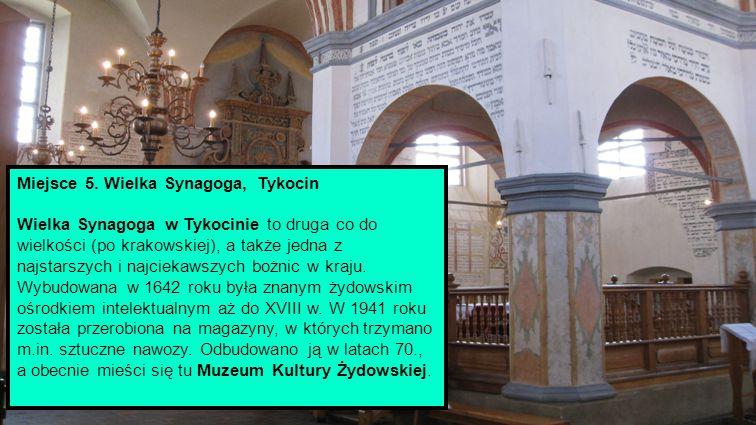 Miejsce 5. Wielka Synagoga, Tykocin