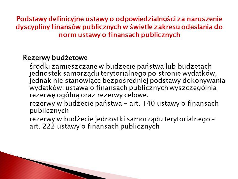 Podstawy definicyjne ustawy o odpowiedzialności za naruszenie dyscypliny finansów publicznych w świetle zakresu odesłania do norm ustawy o finansach publicznych