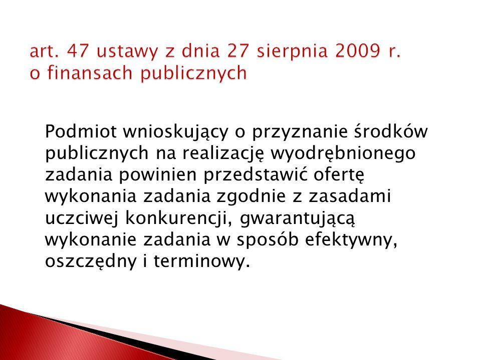 art. 47 ustawy z dnia 27 sierpnia 2009 r. o finansach publicznych