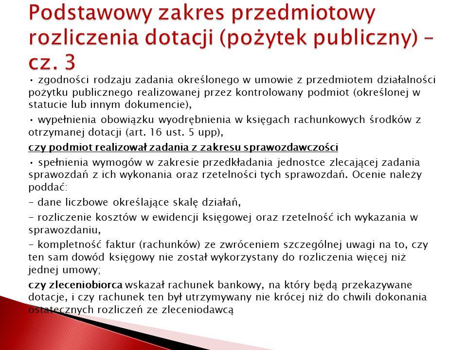 Podstawowy zakres przedmiotowy rozliczenia dotacji (pożytek publiczny) – cz. 3