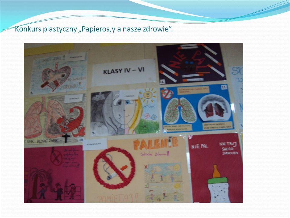 """Konkurs plastyczny """"Papieros,y a nasze zdrowie ."""