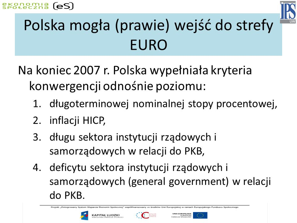 Polska mogła (prawie) wejść do strefy EURO