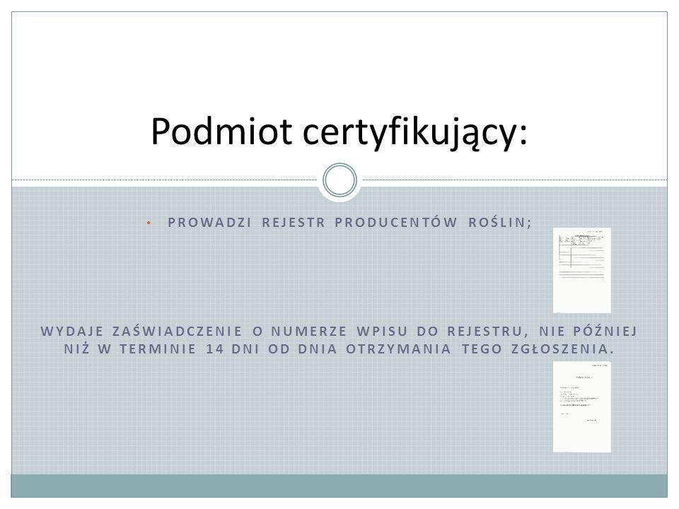 Podmiot certyfikujący: