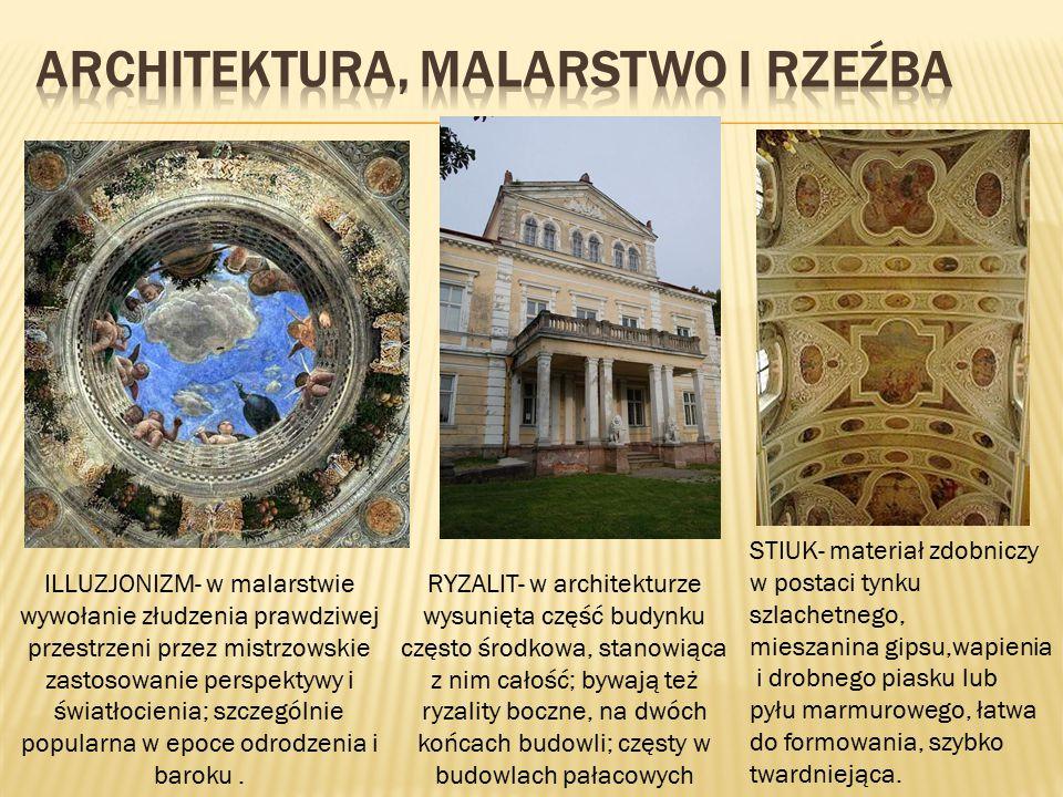 ARCHITEKTURA, MALARSTWO I RZEŹBA