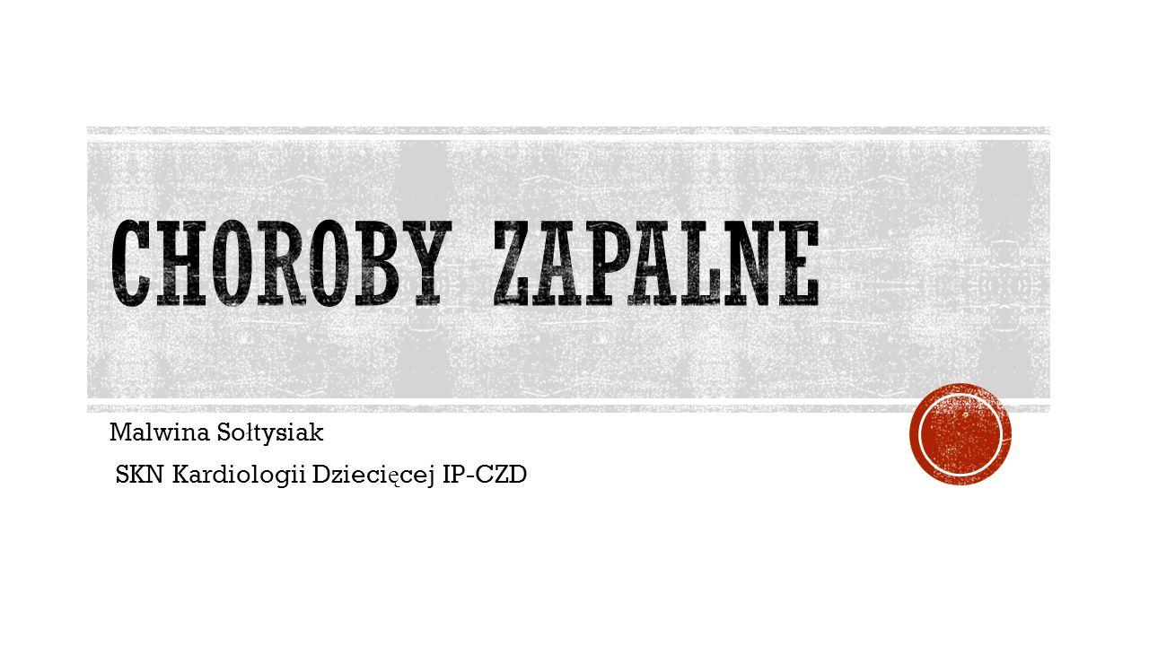 Malwina Sołtysiak SKN Kardiologii Dziecięcej IP-CZD
