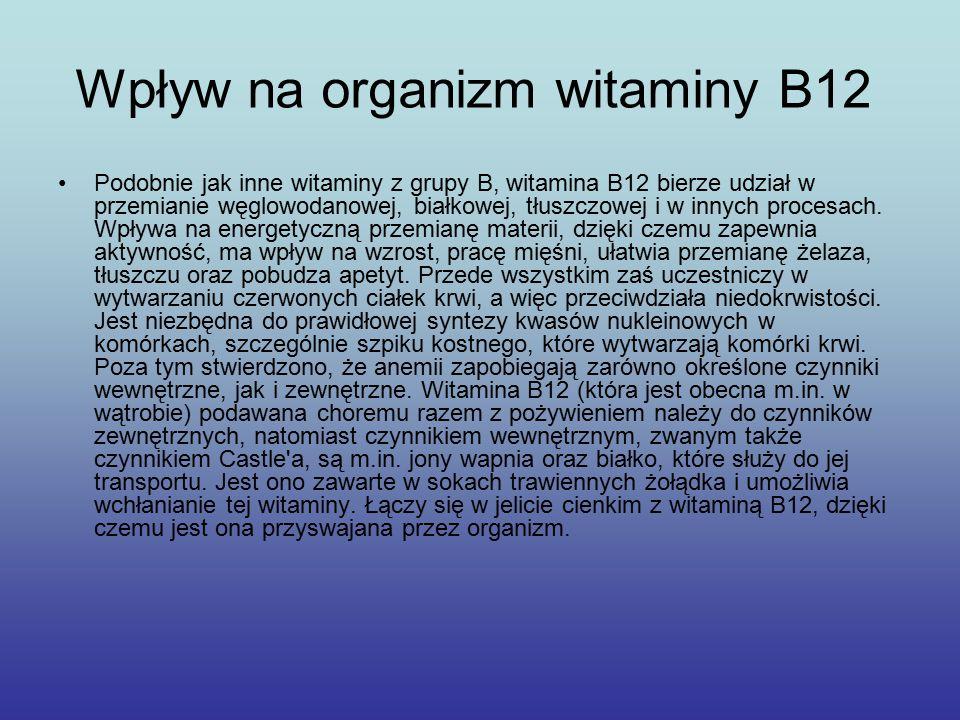 Wpływ na organizm witaminy B12