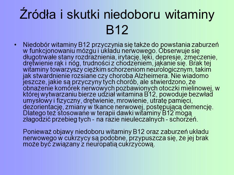 Źródła i skutki niedoboru witaminy B12