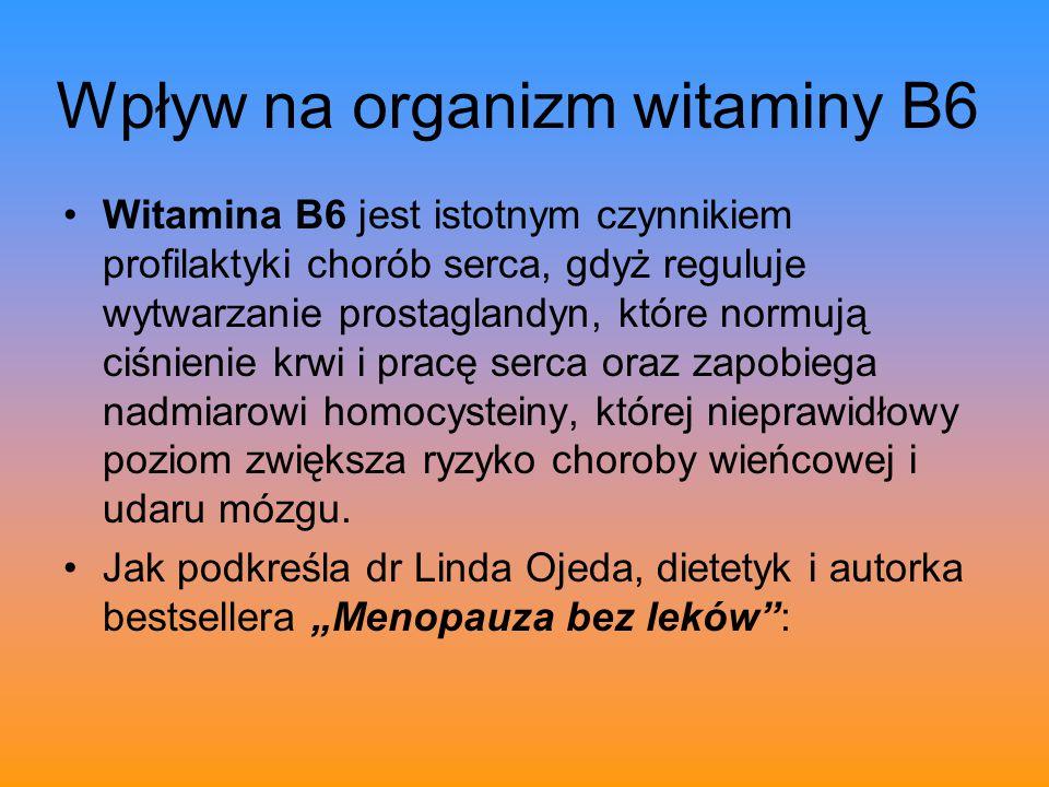 Wpływ na organizm witaminy B6