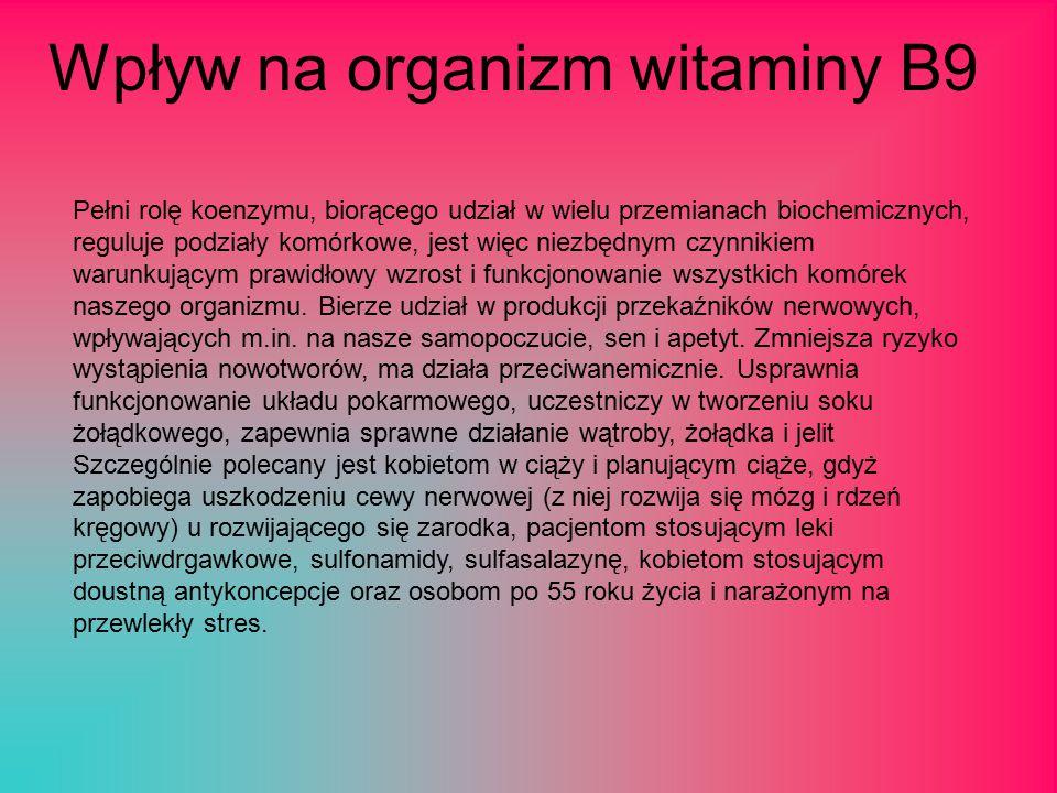 Wpływ na organizm witaminy B9