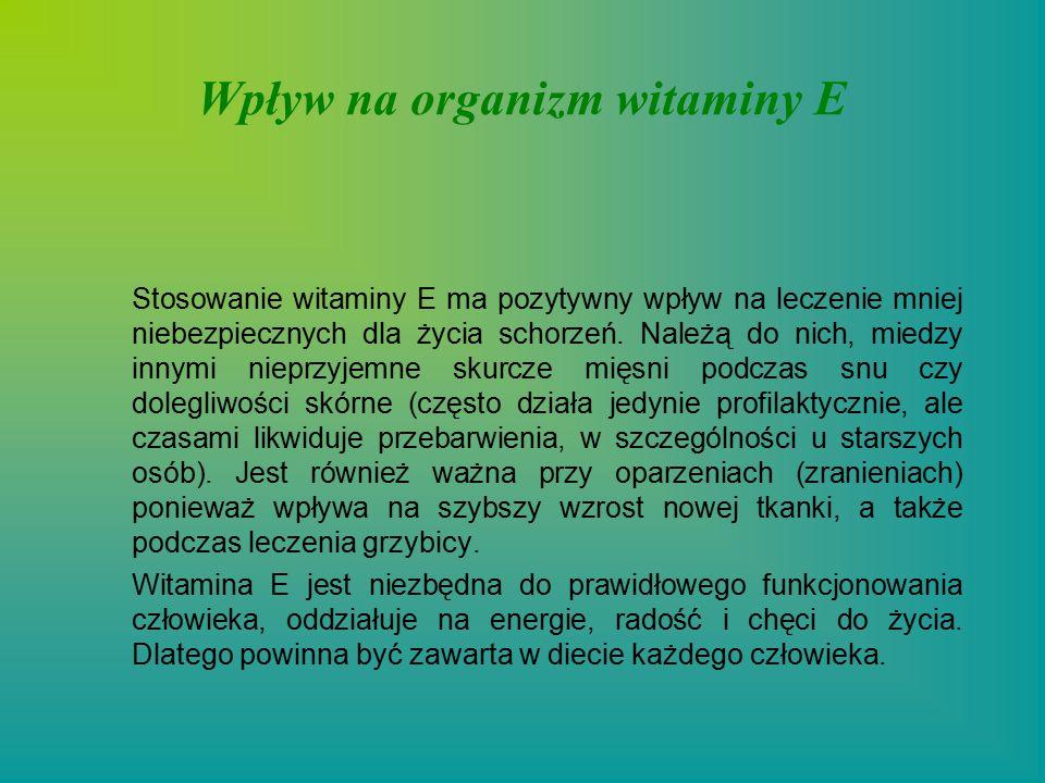 Wpływ na organizm witaminy E