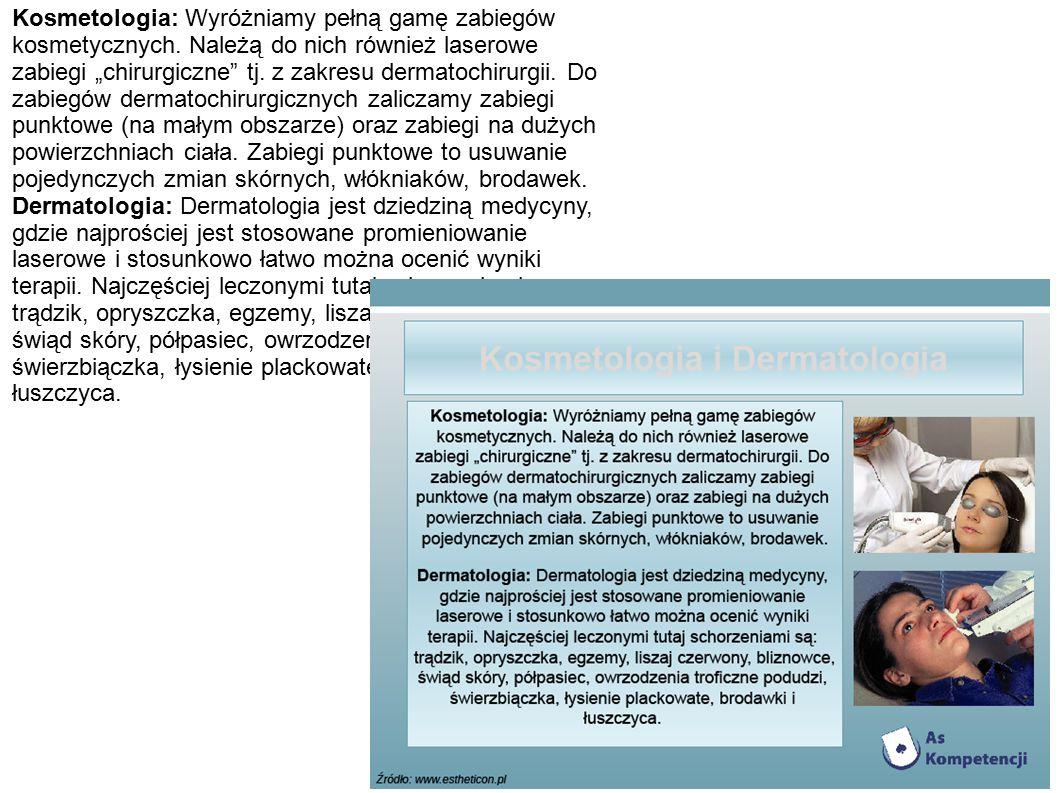 Kosmetologia: Wyróżniamy pełną gamę zabiegów