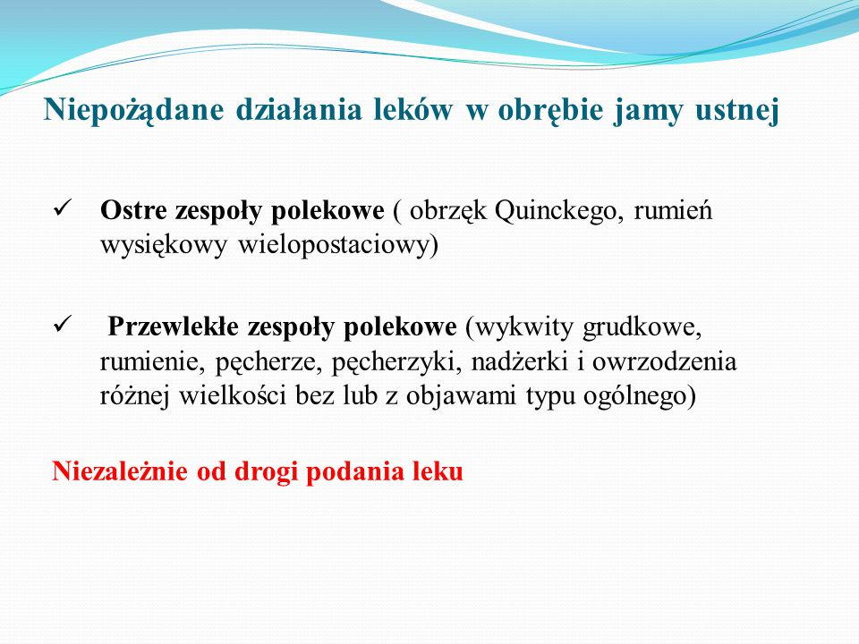 Niepożądane działania leków w obrębie jamy ustnej