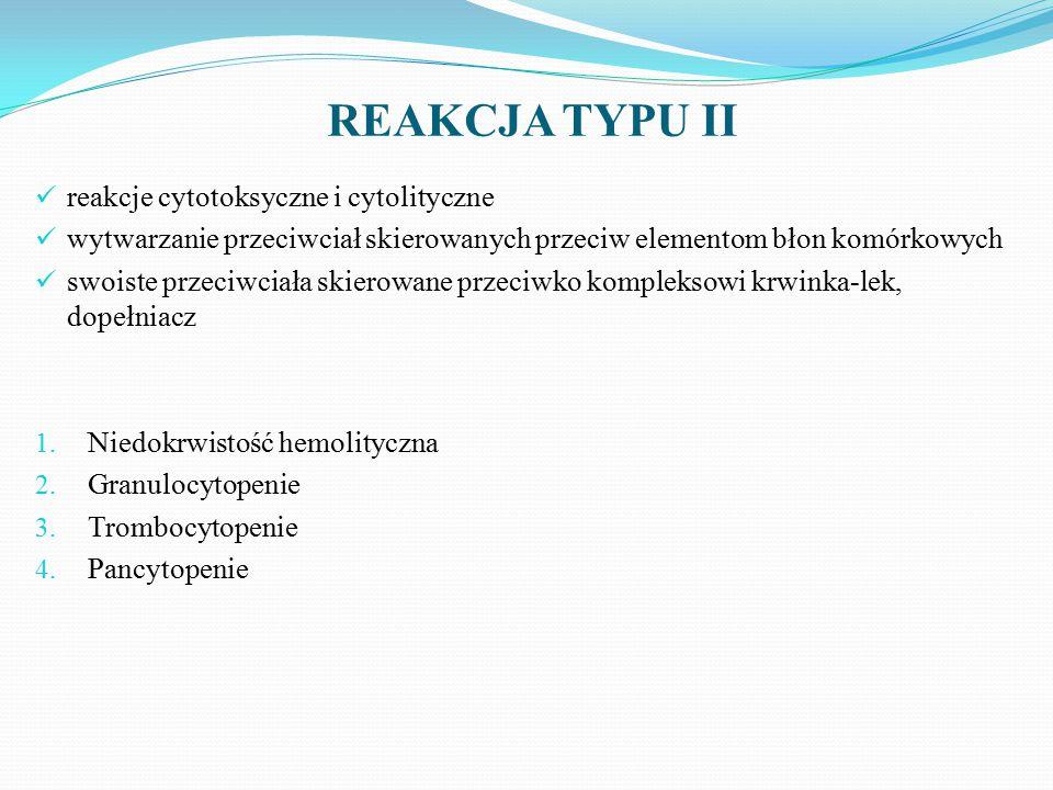 REAKCJA TYPU II reakcje cytotoksyczne i cytolityczne