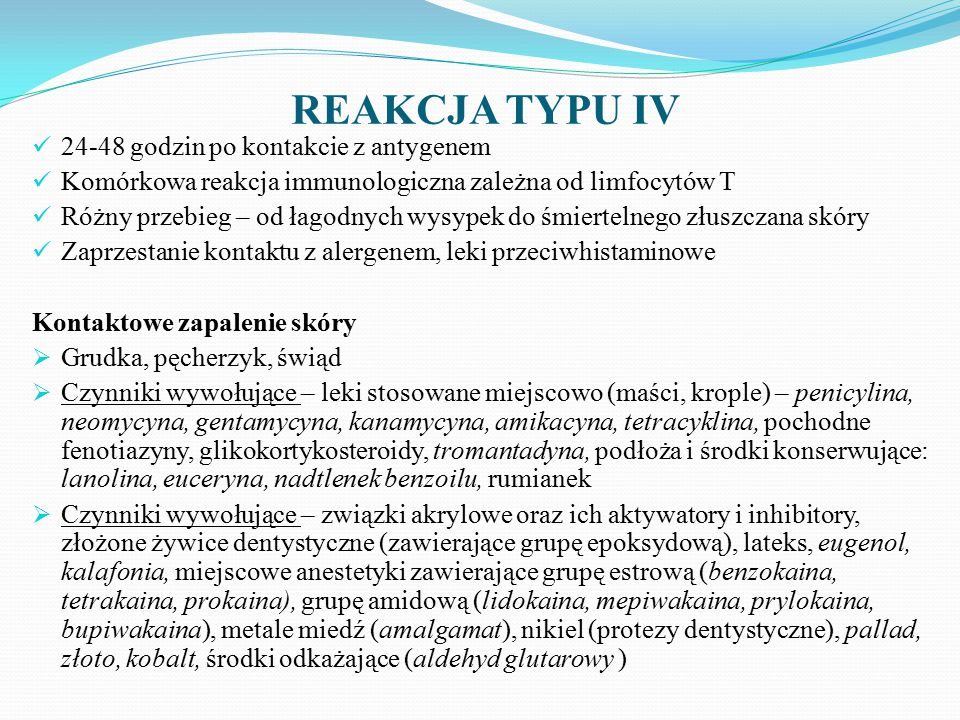 REAKCJA TYPU IV 24-48 godzin po kontakcie z antygenem