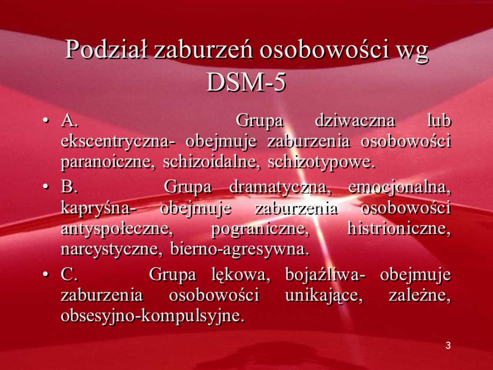 Podział zaburzeń osobowości wg DSM-5