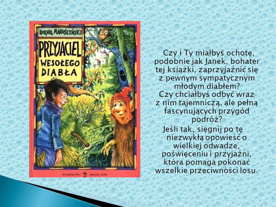 Czy i Ty miałbyś ochotę, podobnie jak Janek, bohater tej książki, zaprzyjaźnić się z pewnym sympatycznym młodym diabłem Czy chciałbyś odbyć wraz z nim tajemniczą, ale pełną fascynujących przygód podróż