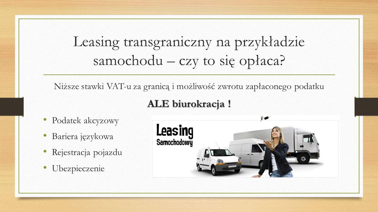 Leasing transgraniczny na przykładzie samochodu – czy to się opłaca