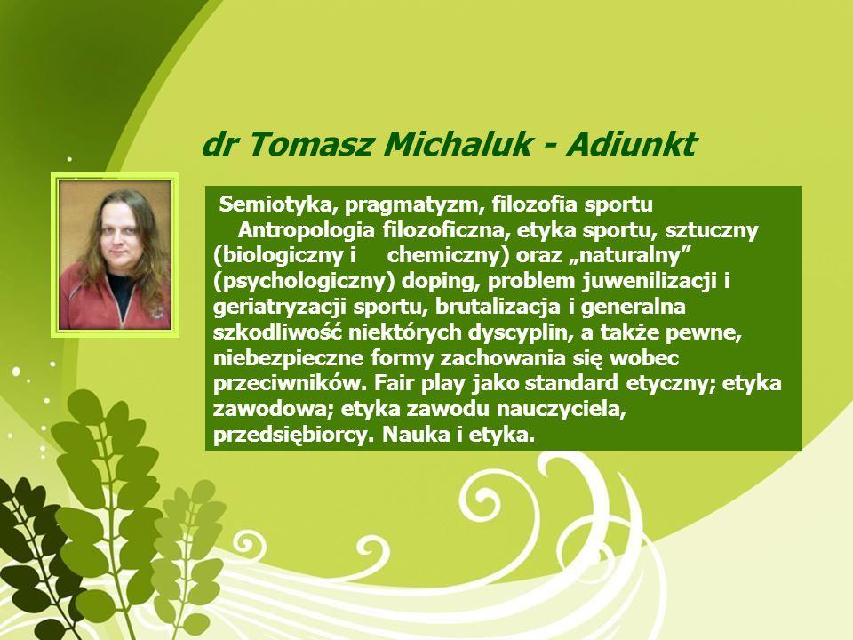 dr Tomasz Michaluk - Adiunkt