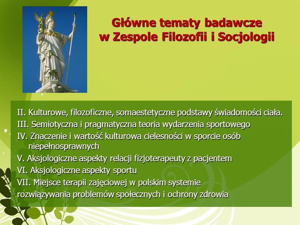 Główne tematy badawcze w Zespole Filozofii i Socjologii