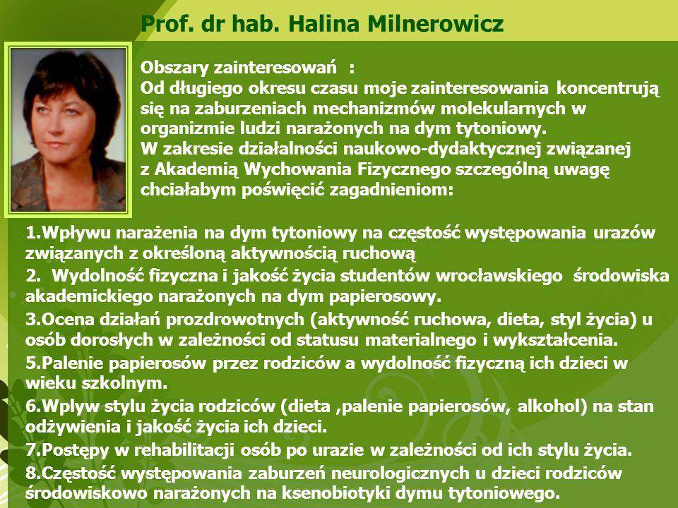 Prof. dr hab. Halina Milnerowicz