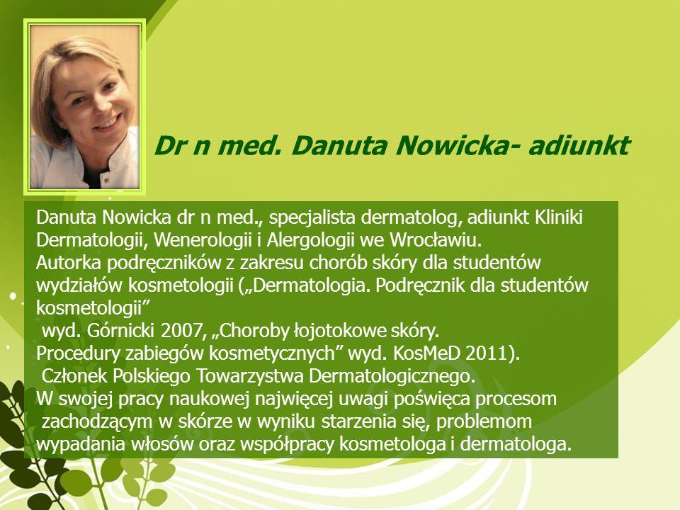 Dr n med. Danuta Nowicka- adiunkt