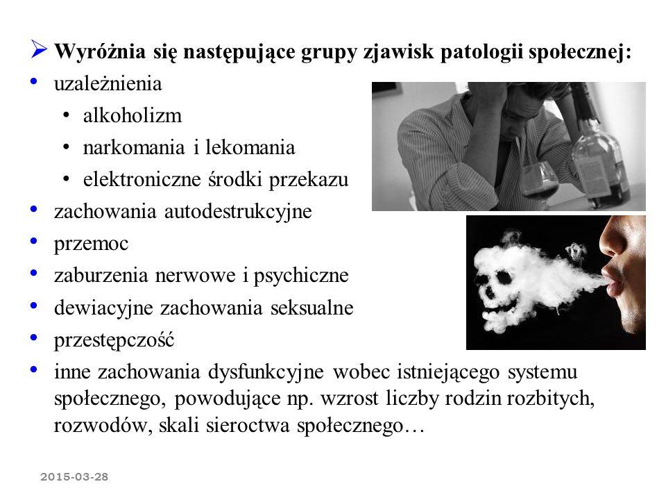 Wyróżnia się następujące grupy zjawisk patologii społecznej: