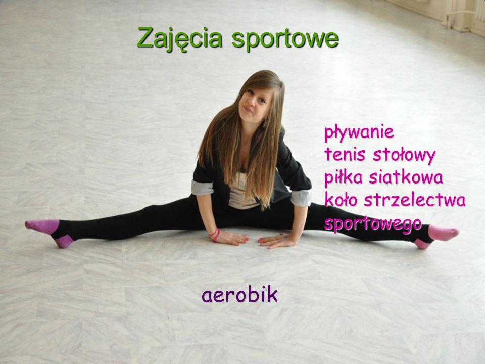 Zajęcia sportowe aerobik pływanie tenis stołowy piłka siatkowa
