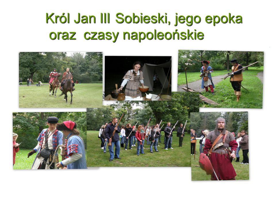 Król Jan III Sobieski, jego epoka