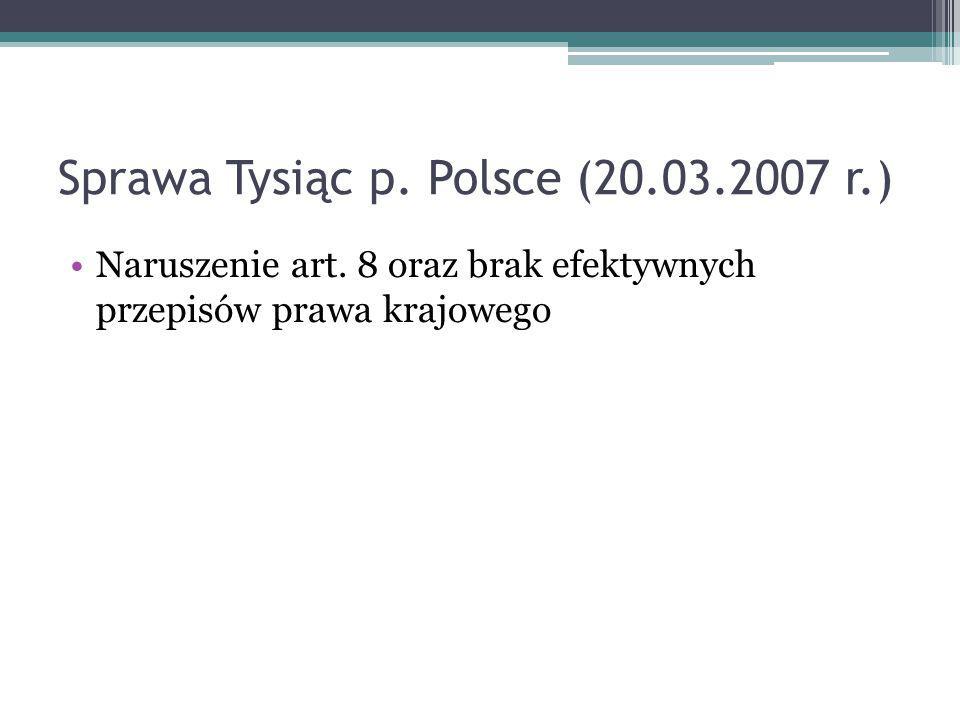 Sprawa Tysiąc p. Polsce (20.03.2007 r.)