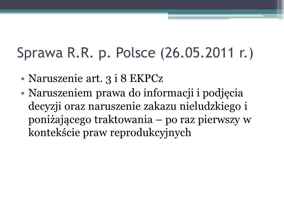 Sprawa R.R. p. Polsce (26.05.2011 r.) Naruszenie art. 3 i 8 EKPCz