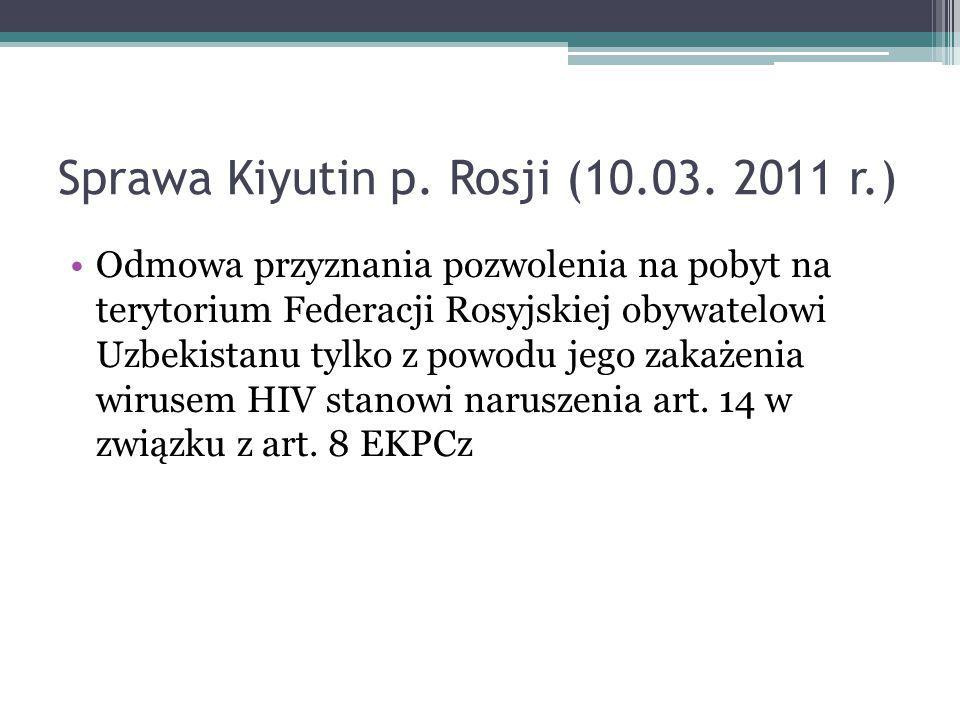 Sprawa Kiyutin p. Rosji (10.03. 2011 r.)