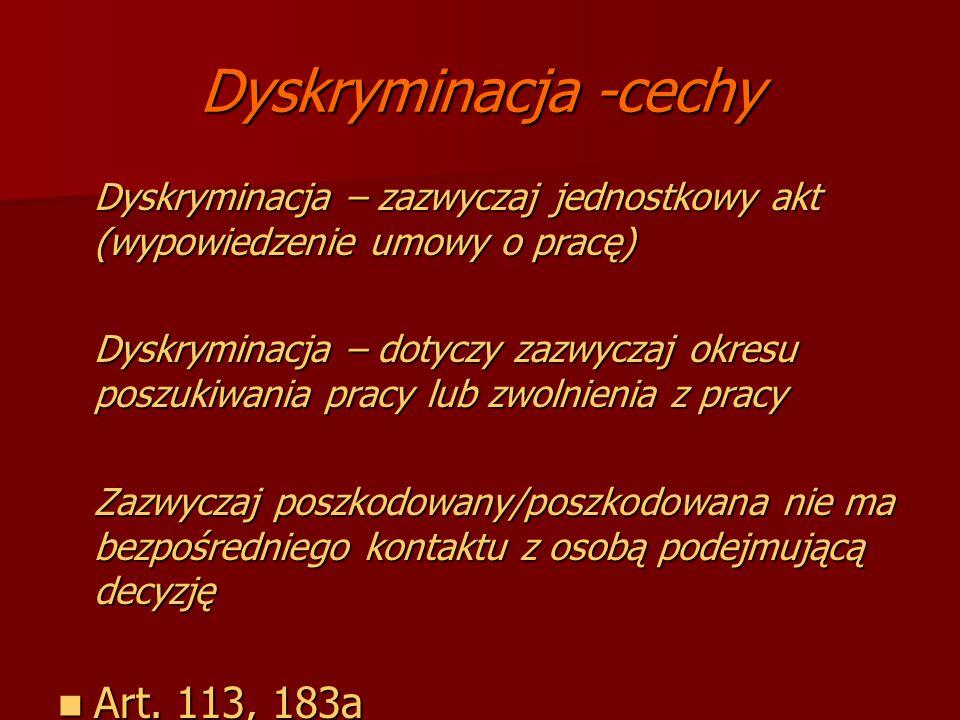 Dyskryminacja -cechy Art. 113, 183a