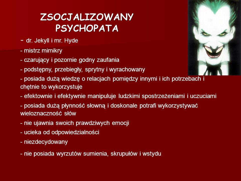 ZSOCJALIZOWANY PSYCHOPATA