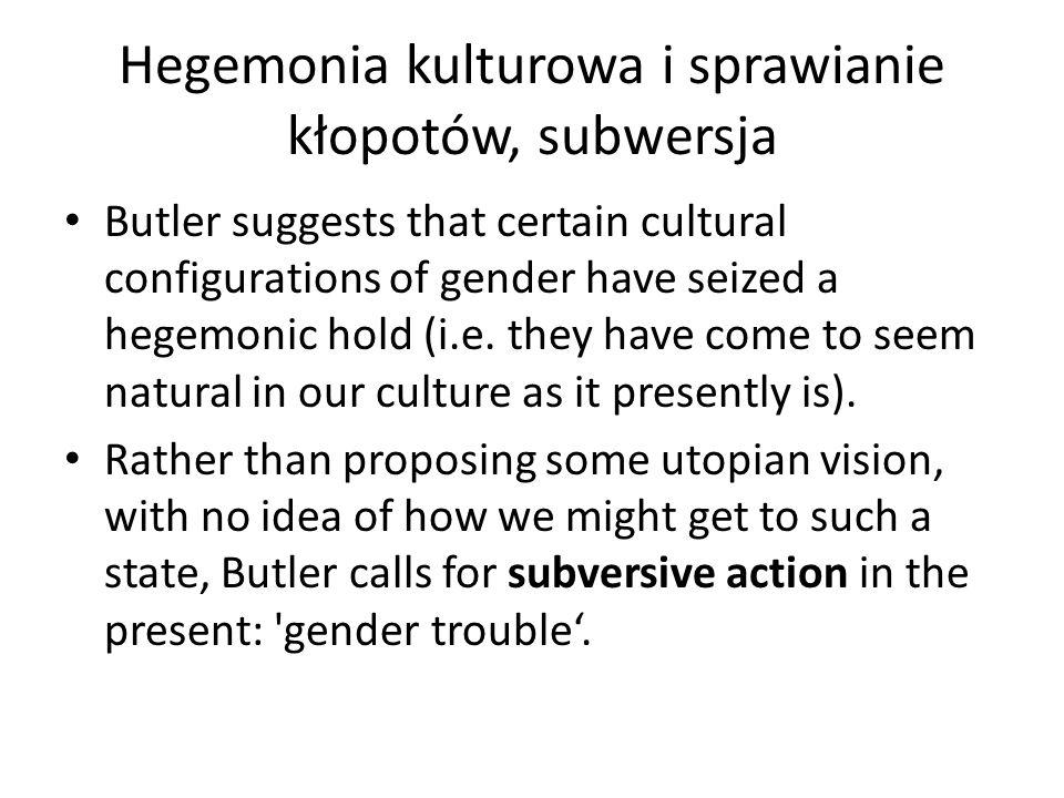 Hegemonia kulturowa i sprawianie kłopotów, subwersja