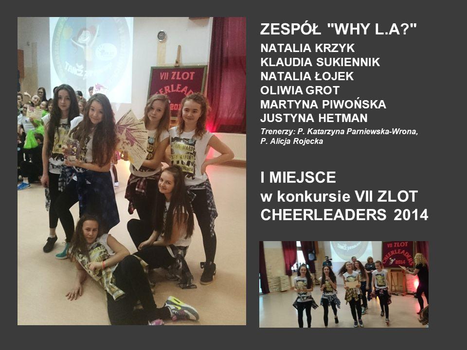I MIEJSCE w konkursie VII ZLOT CHEERLEADERS 2014