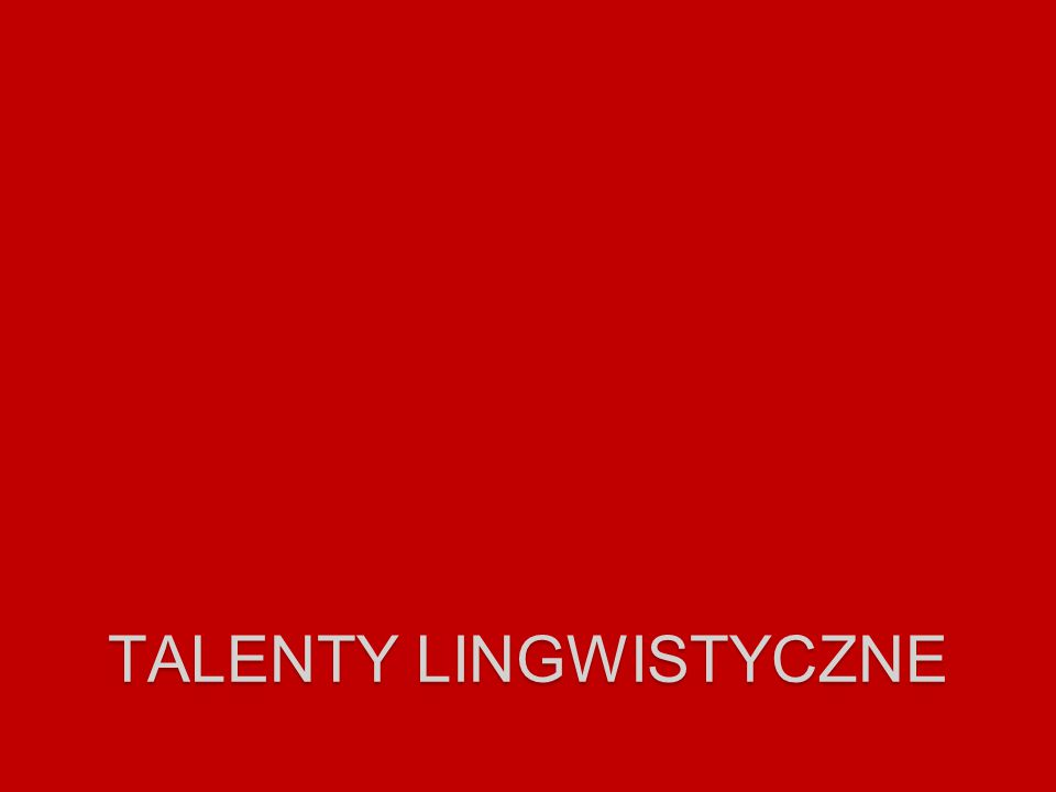 talenty lingwistyczne