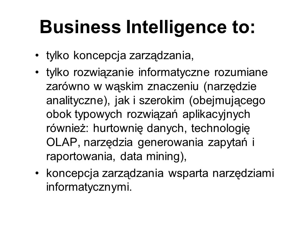 Business Intelligence to: