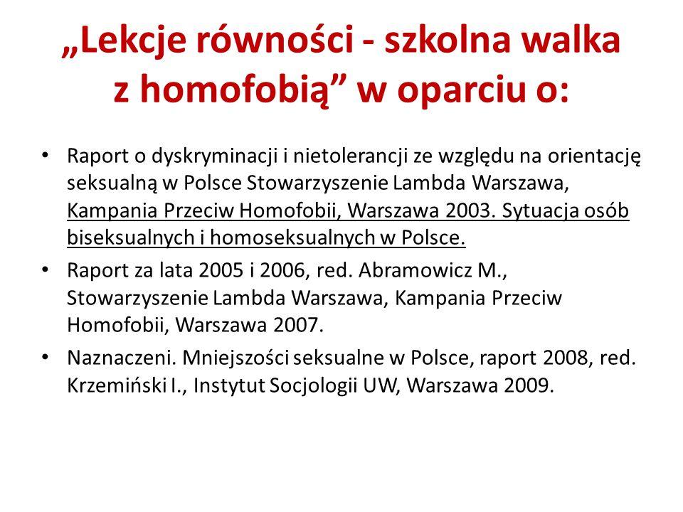 """""""Lekcje równości - szkolna walka z homofobią w oparciu o:"""