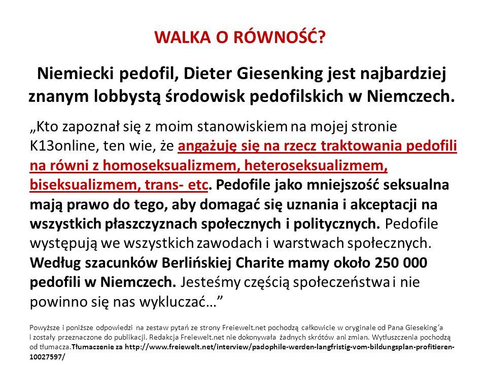 WALKA O RÓWNOŚĆ Niemiecki pedofil, Dieter Giesenking jest najbardziej znanym lobbystą środowisk pedofilskich w Niemczech.