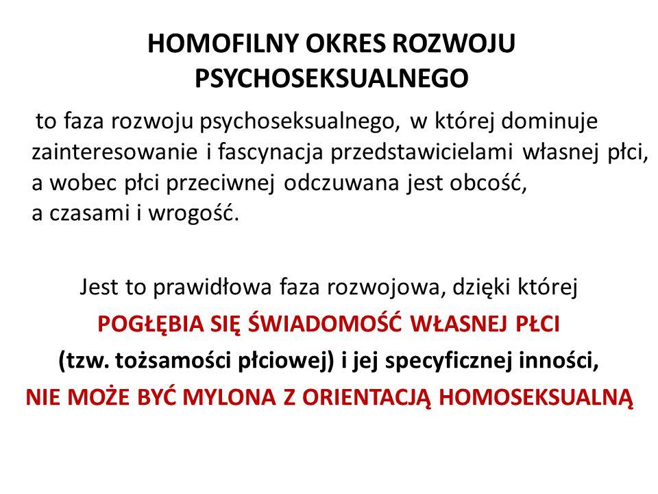 HOMOFILNY OKRES ROZWOJU PSYCHOSEKSUALNEGO