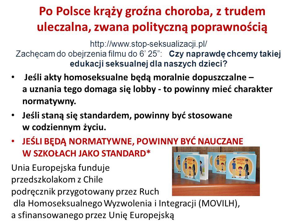Po Polsce krąży groźna choroba, z trudem uleczalna, zwana polityczną poprawnością