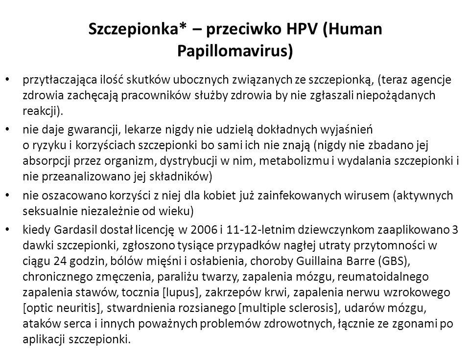Szczepionka* – przeciwko HPV (Human Papillomavirus)